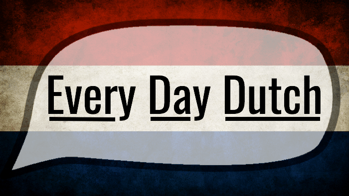 Every Day Dutch